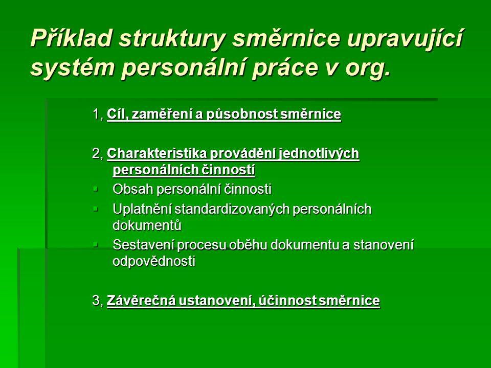 Příklad struktury směrnice upravující systém personální práce v org.