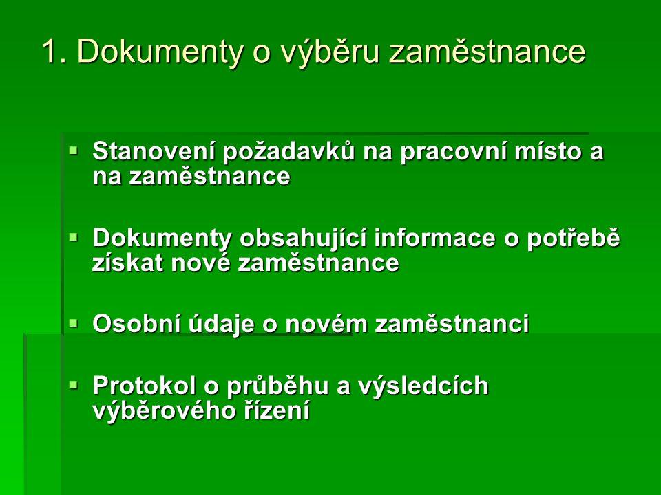 1. Dokumenty o výběru zaměstnance