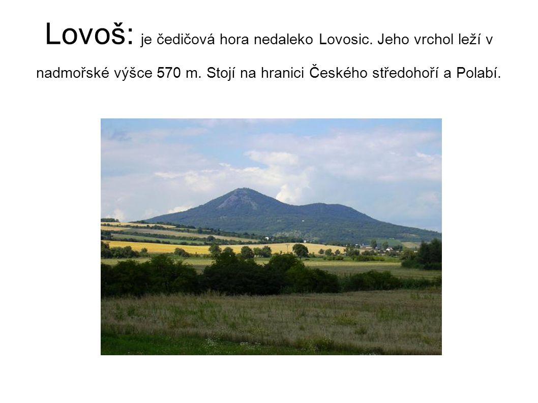 Lovoš: je čedičová hora nedaleko Lovosic