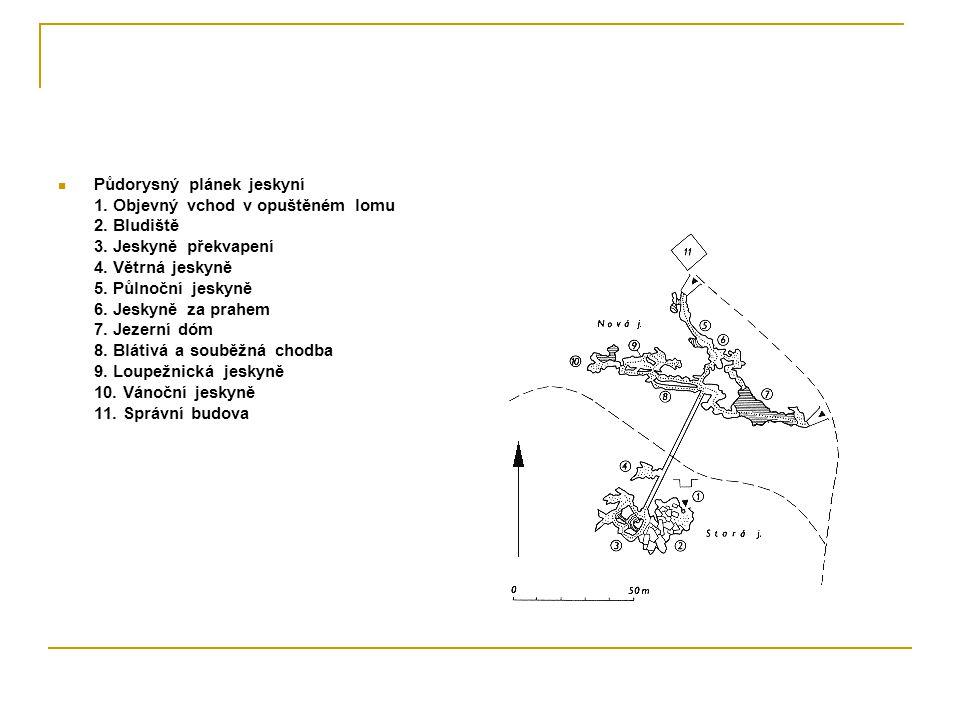 Půdorysný plánek jeskyní 1. Objevný vchod v opuštěném lomu 2