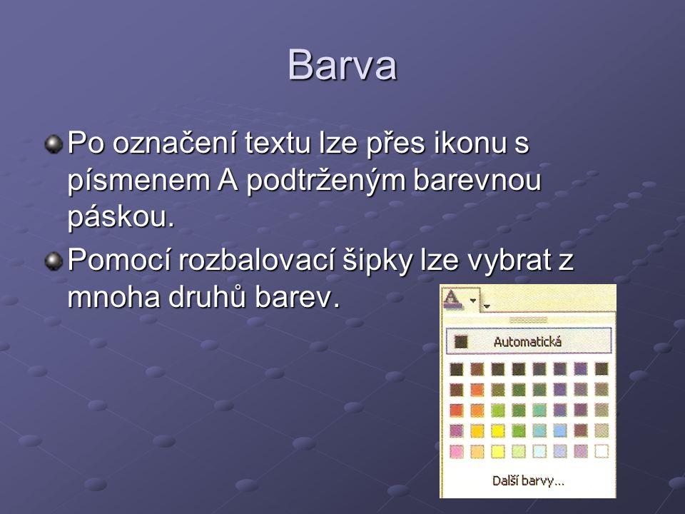 Barva Po označení textu lze přes ikonu s písmenem A podtrženým barevnou páskou.