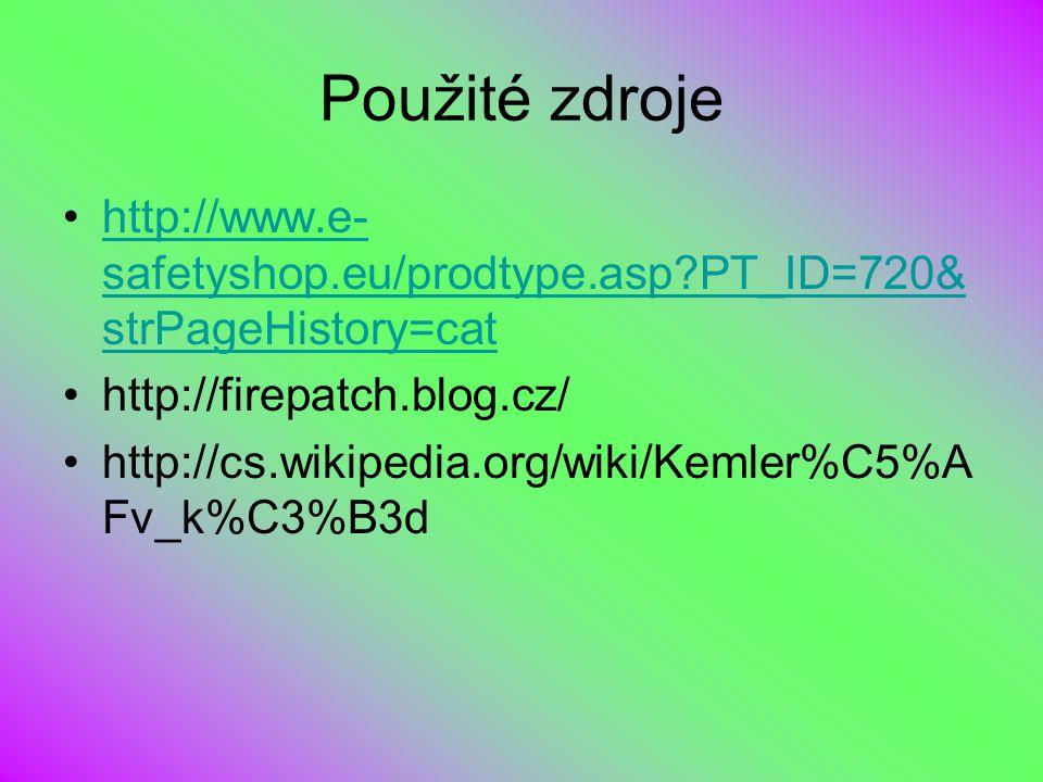 Použité zdroje http://www.e-safetyshop.eu/prodtype.asp PT_ID=720&strPageHistory=cat. http://firepatch.blog.cz/