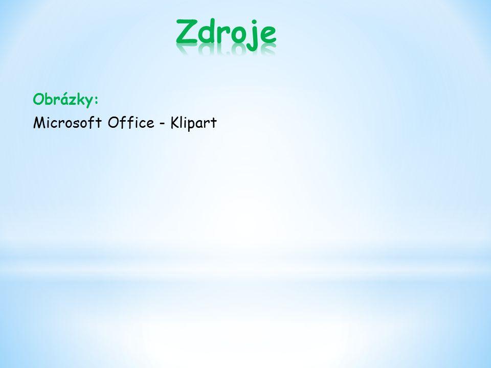 Zdroje Obrázky: Microsoft Office - Klipart