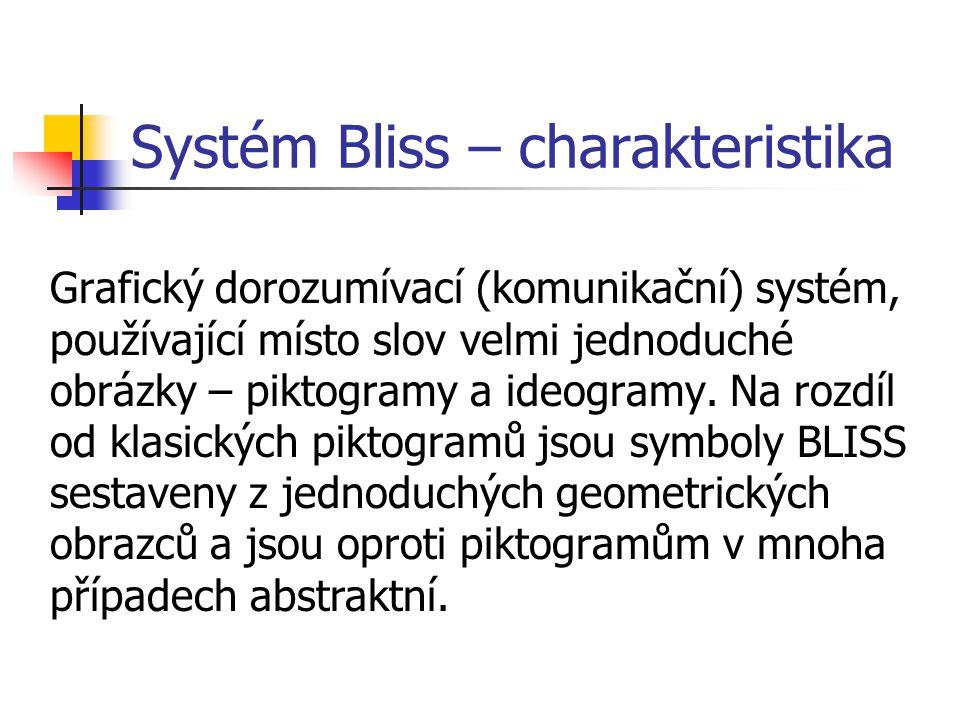 Systém Bliss – charakteristika