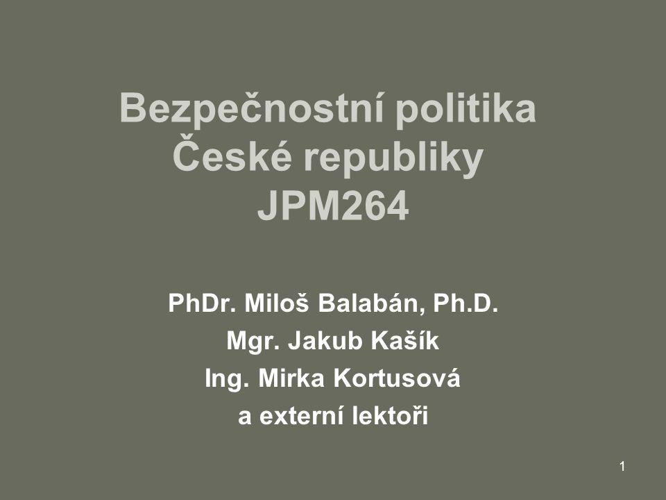Bezpečnostní politika České republiky JPM264