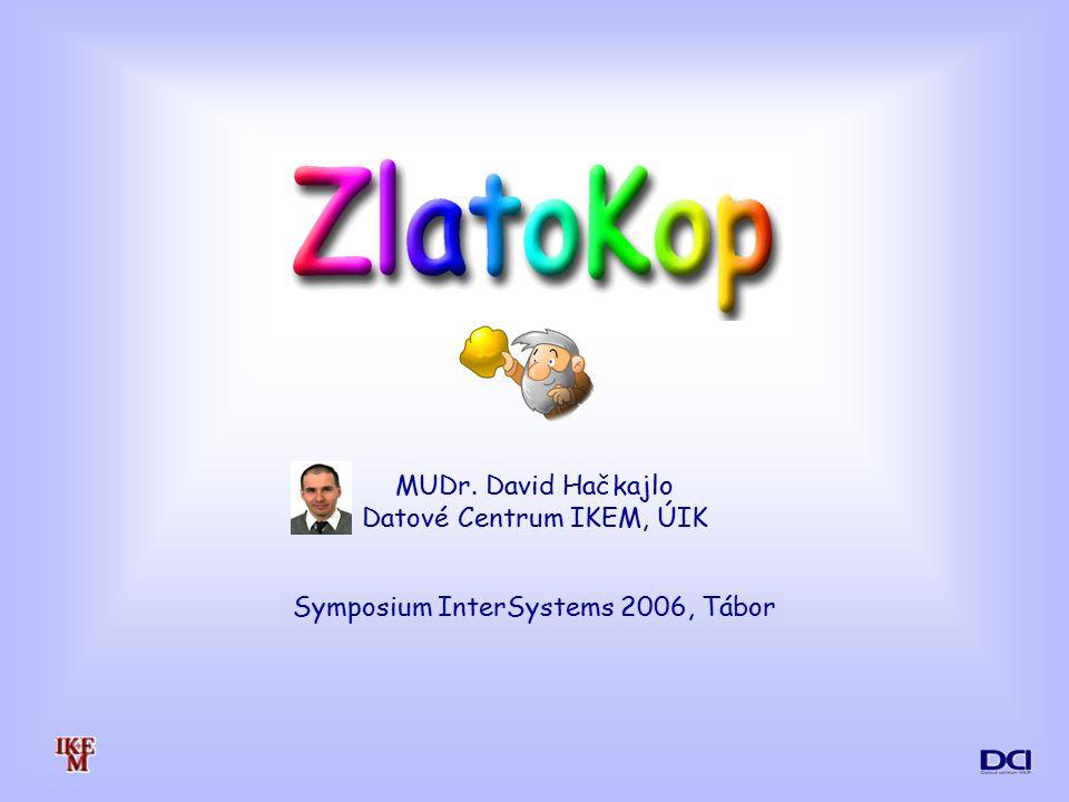 MUDr. David Hačkajlo Datové Centrum IKEM, ÚIK