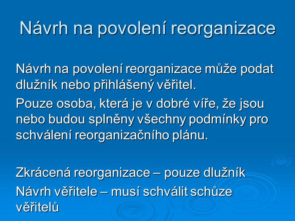 Návrh na povolení reorganizace