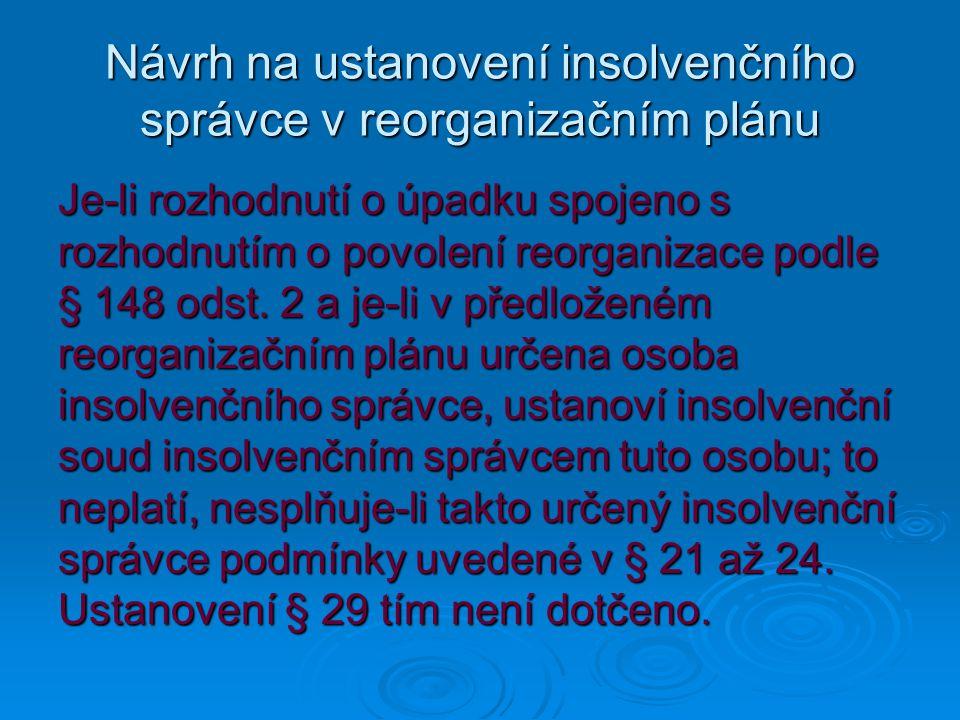Návrh na ustanovení insolvenčního správce v reorganizačním plánu