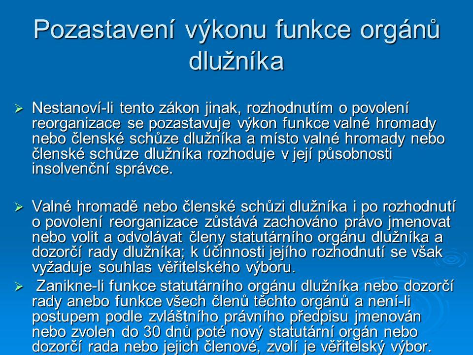 Pozastavení výkonu funkce orgánů dlužníka