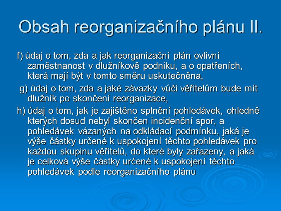 Obsah reorganizačního plánu II.