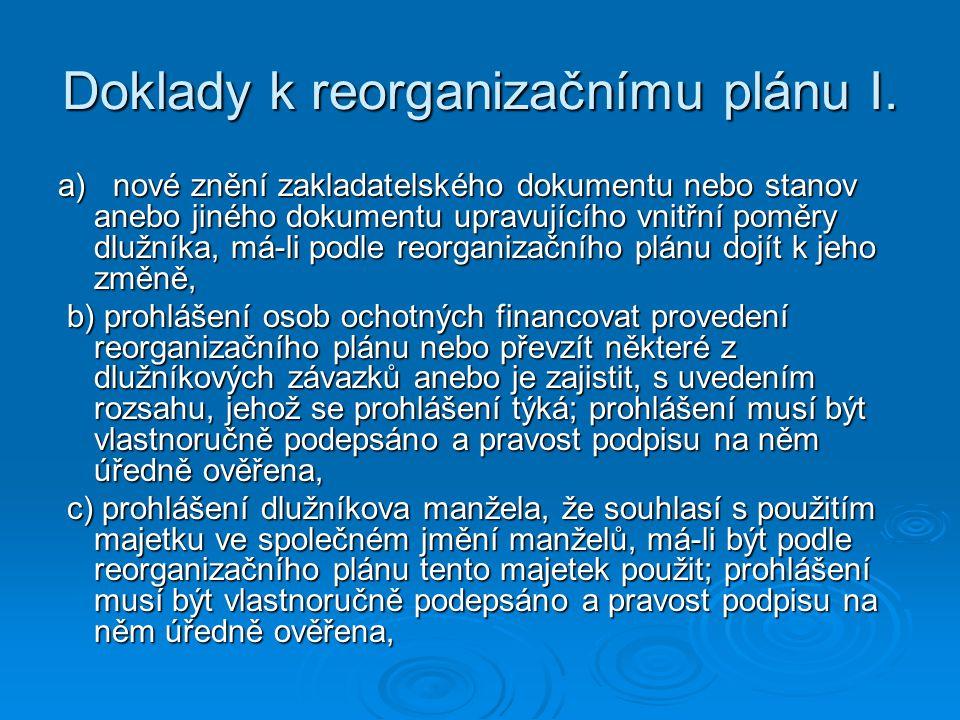 Doklady k reorganizačnímu plánu I.