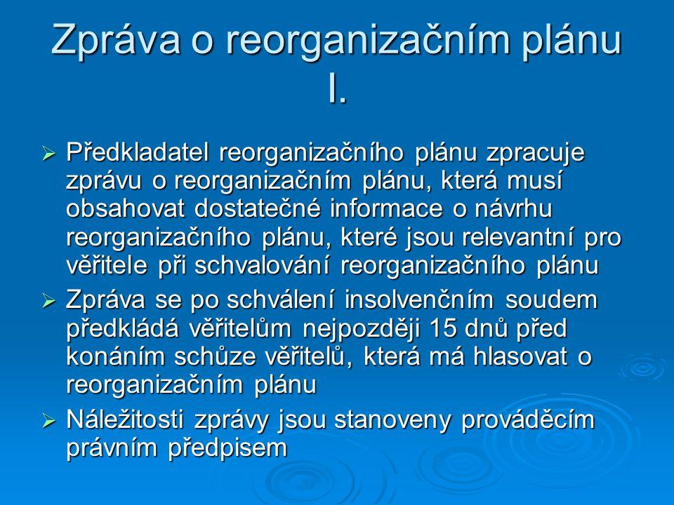 Zpráva o reorganizačním plánu I.
