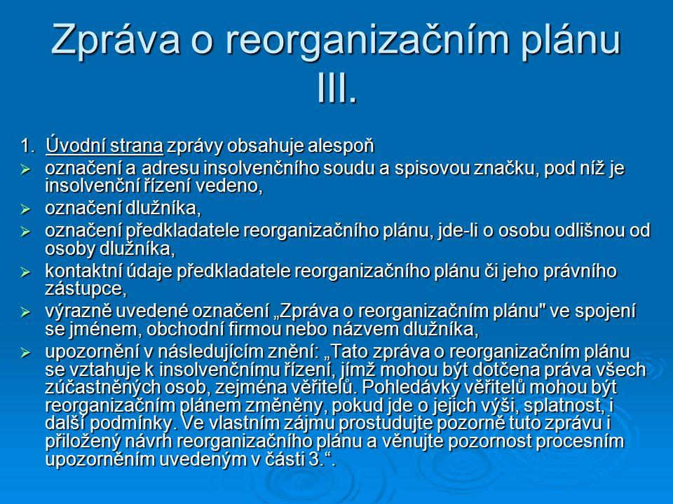 Zpráva o reorganizačním plánu III.