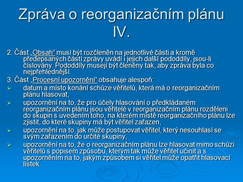 Zpráva o reorganizačním plánu IV.