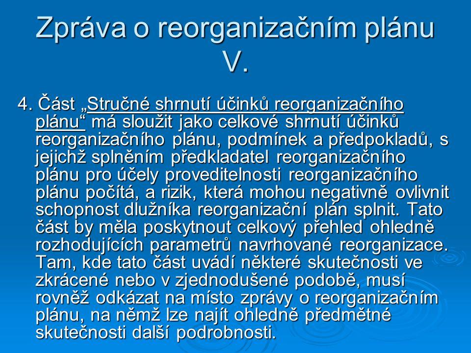 Zpráva o reorganizačním plánu V.