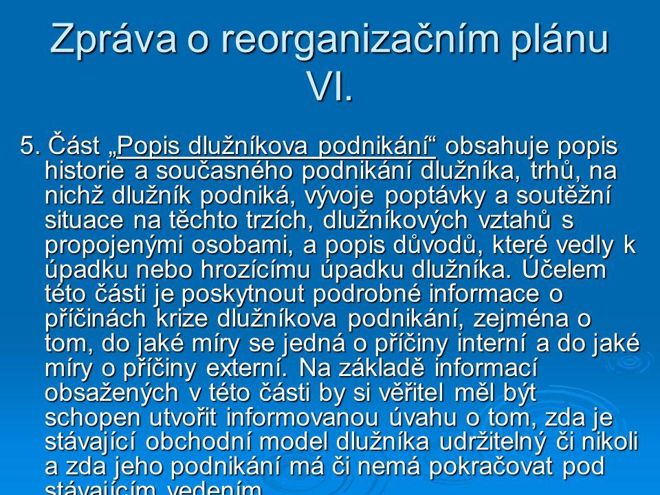 Zpráva o reorganizačním plánu VI.