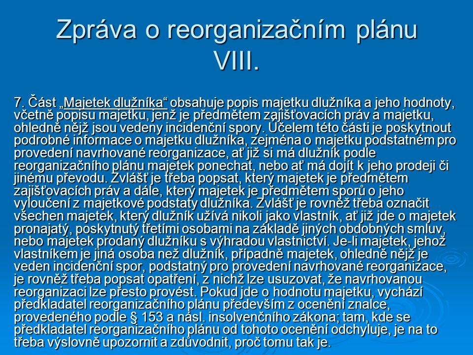 Zpráva o reorganizačním plánu VIII.