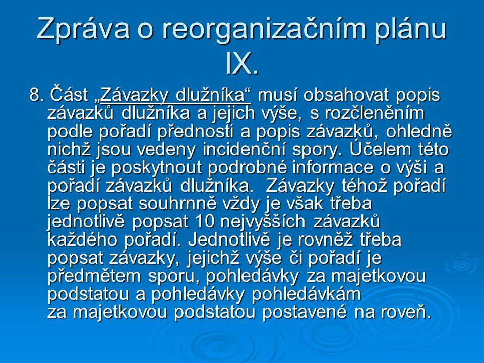 Zpráva o reorganizačním plánu IX.