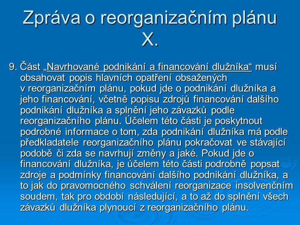 Zpráva o reorganizačním plánu X.