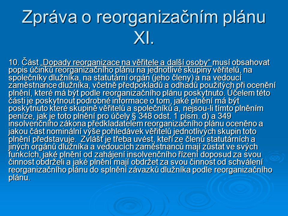 Zpráva o reorganizačním plánu XI.