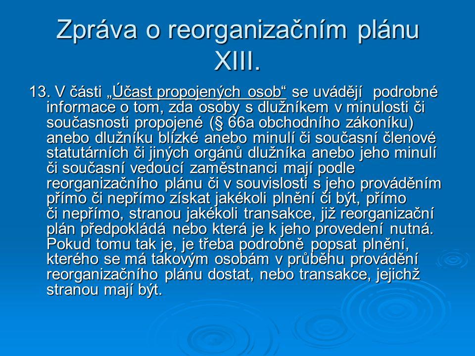 Zpráva o reorganizačním plánu XIII.