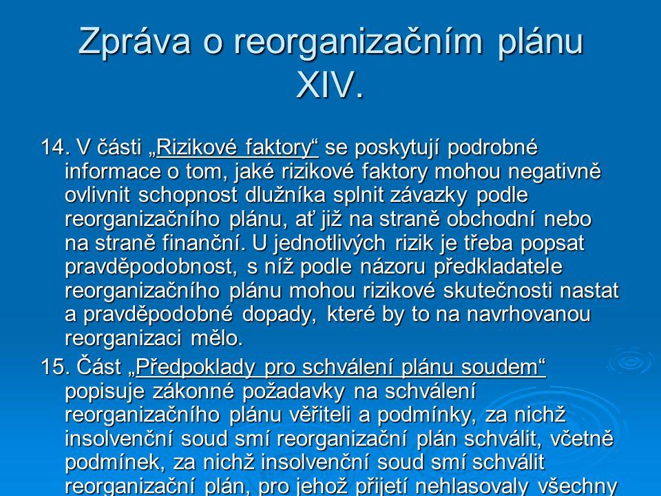 Zpráva o reorganizačním plánu XIV.