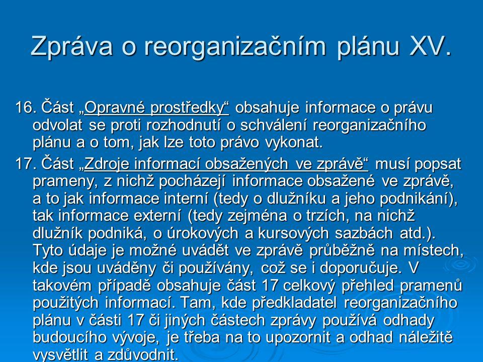 Zpráva o reorganizačním plánu XV.