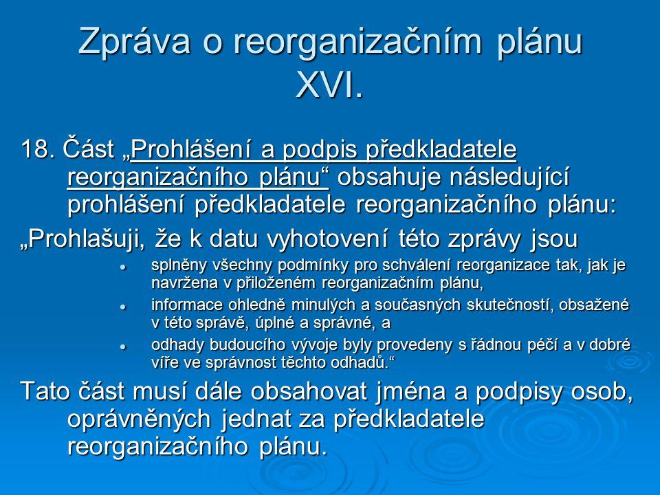 Zpráva o reorganizačním plánu XVI.