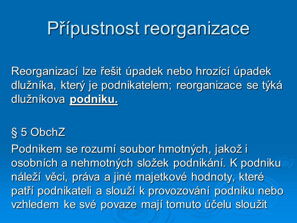 Přípustnost reorganizace