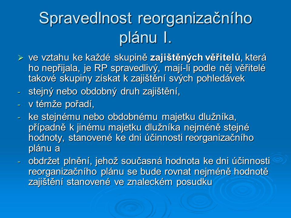 Spravedlnost reorganizačního plánu I.