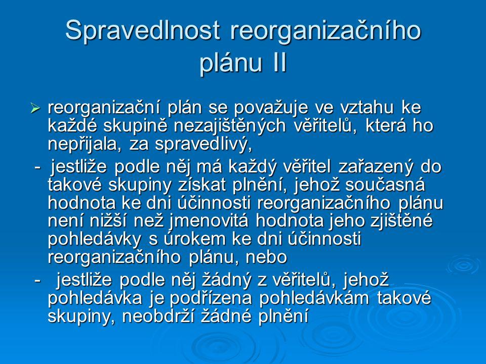 Spravedlnost reorganizačního plánu II