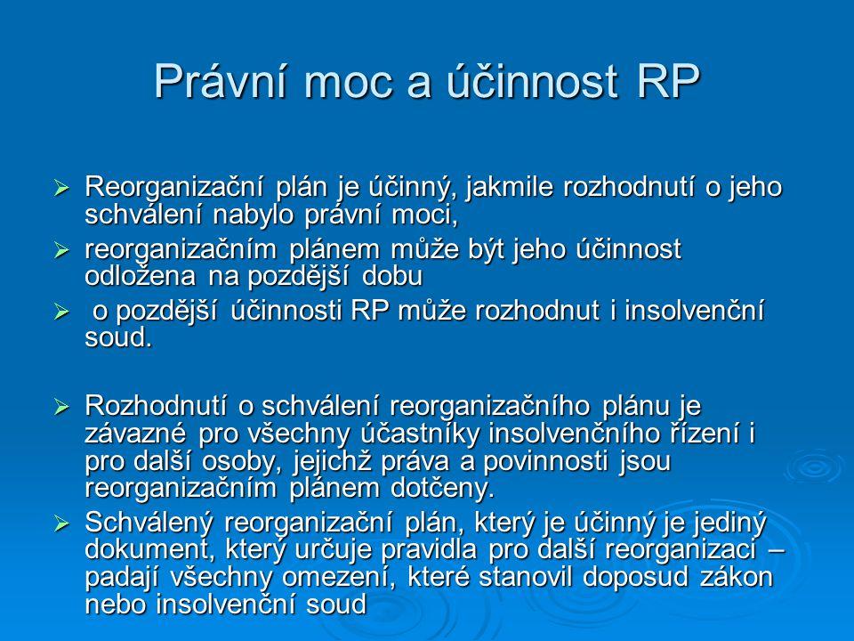 Právní moc a účinnost RP
