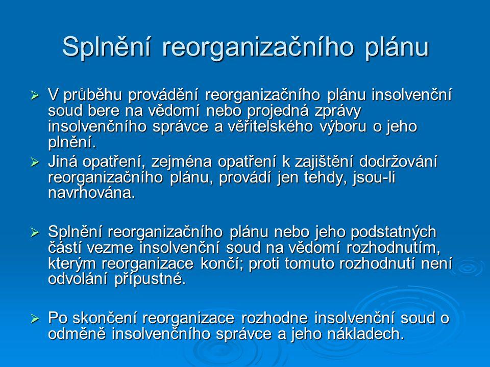 Splnění reorganizačního plánu