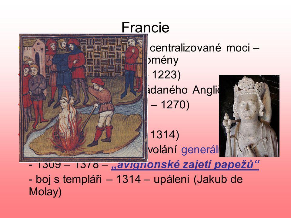 Francie Kapetovci – posilování centralizované moci – rozšiřování královské domény. Filip II. August (1180 – 1223)