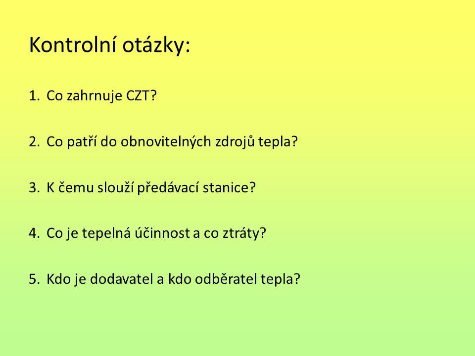Kontrolní otázky: Co zahrnuje CZT