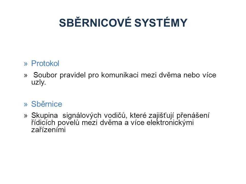 Sběrnicové systémy Protokol Sběrnice