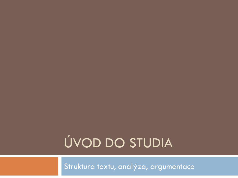 Struktura textu, analýza, argumentace