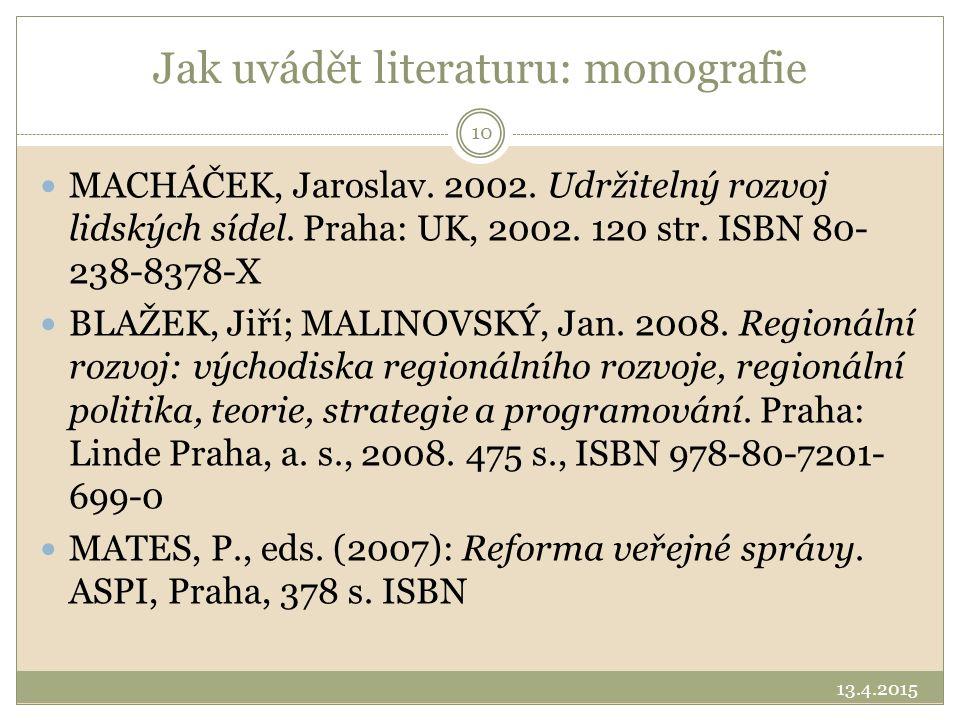 Jak uvádět literaturu: monografie