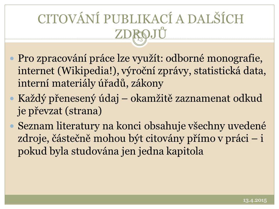 CITOVÁNÍ PUBLIKACÍ A DALŠÍCH ZDROJŮ