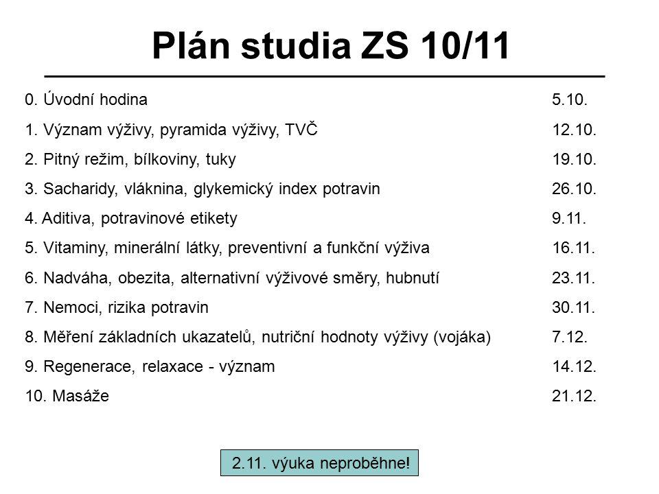 Plán studia ZS 10/11 0. Úvodní hodina 5.10.