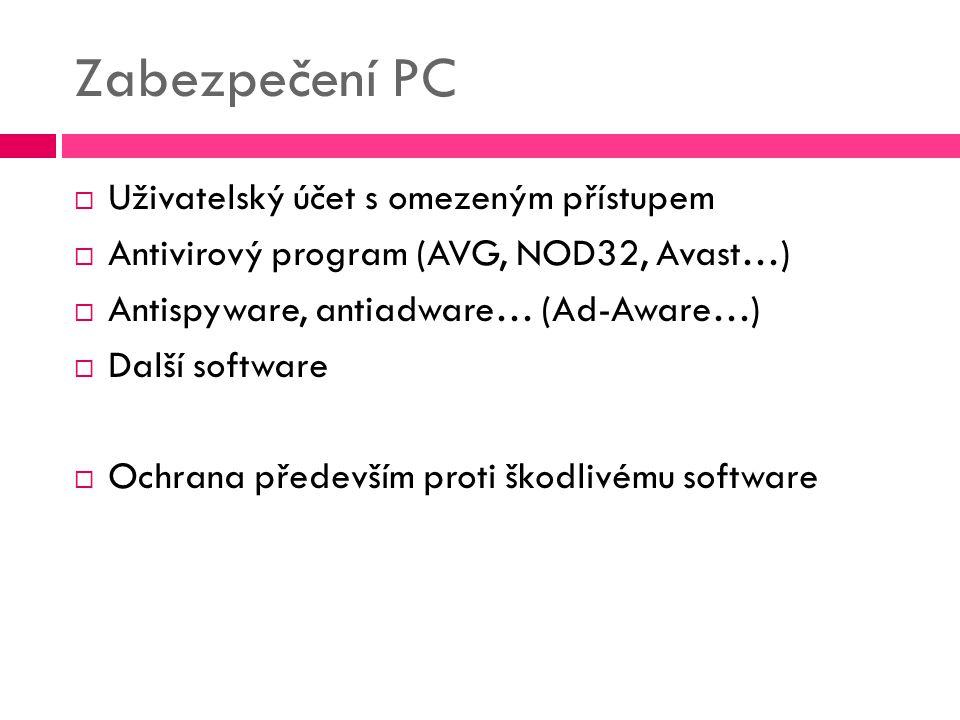 Zabezpečení PC Uživatelský účet s omezeným přístupem