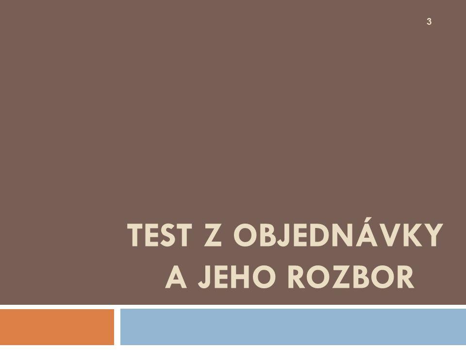 Test z objednávky a jeho rozbor