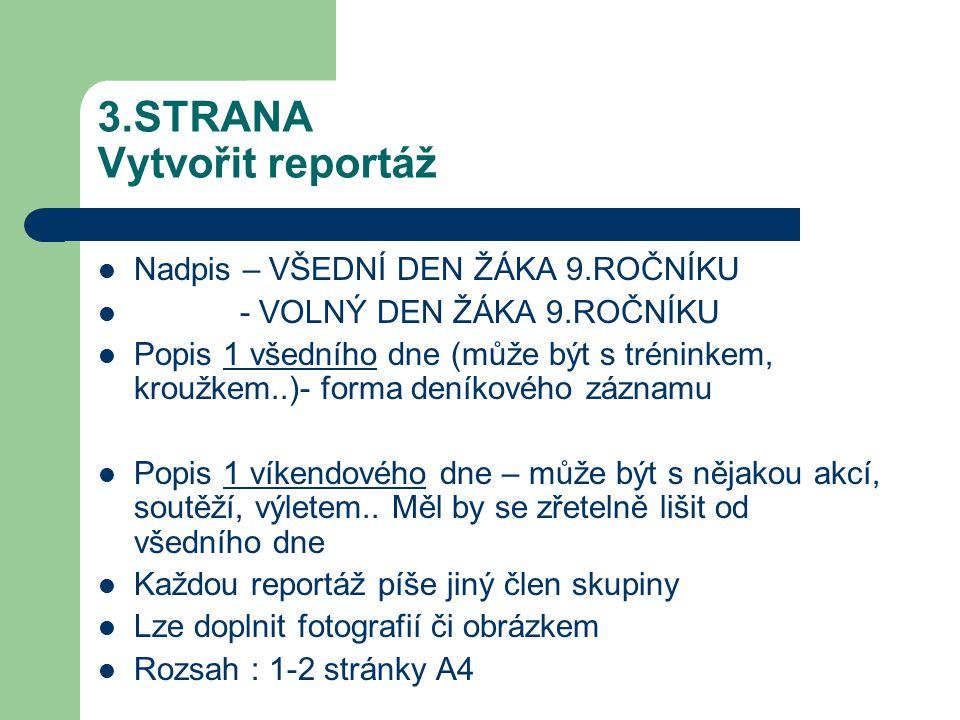 3.STRANA Vytvořit reportáž