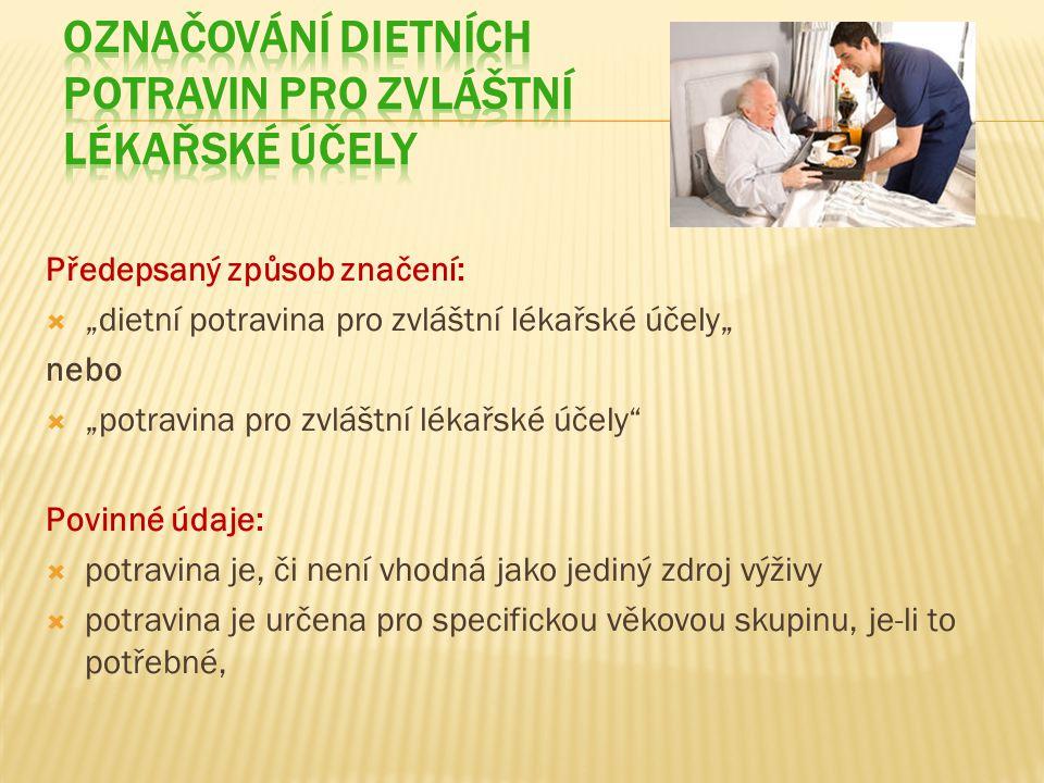 Označování dietních potravin pro zvláštní lékařské účely