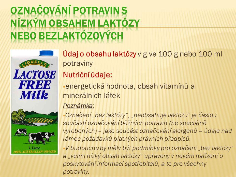 Označování potravin s nízkým obsahem laktózy nebo bezlaktózových