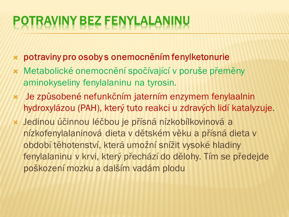 POTRAVINY BEZ FENYLALANINU