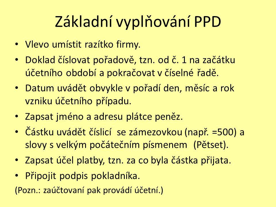 Základní vyplňování PPD