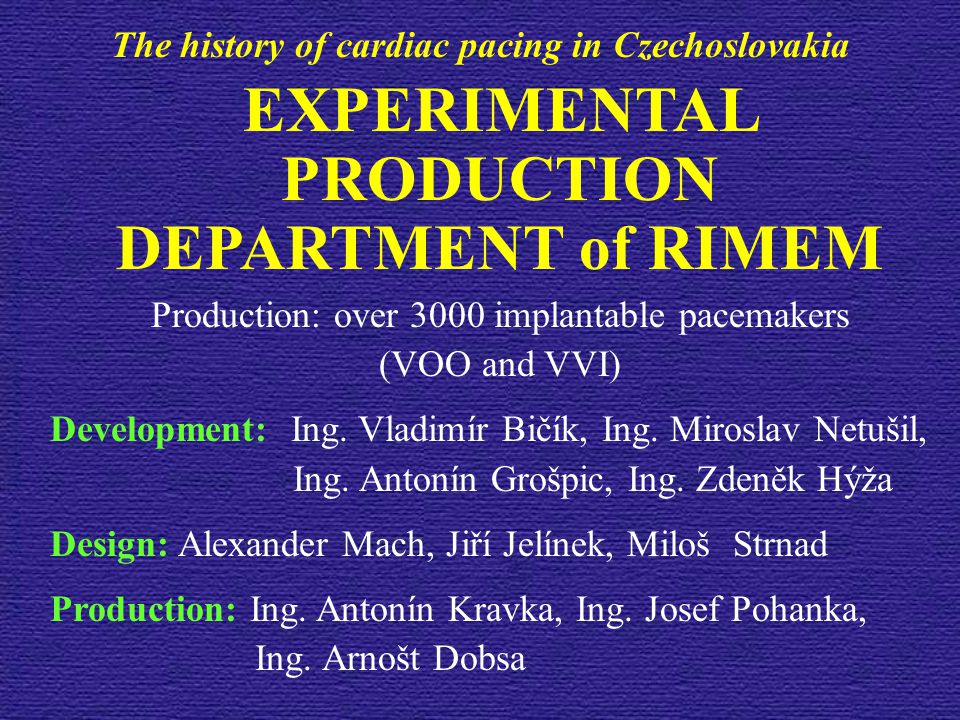 EXPERIMENTAL PRODUCTION DEPARTMENT of RIMEM