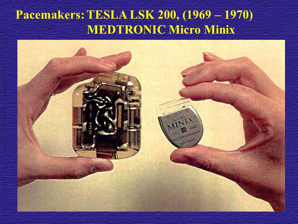 Pacemakers: TESLA LSK 200, (1969 – 1970)