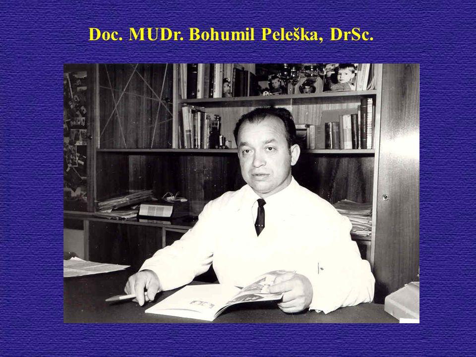 Doc. MUDr. Bohumil Peleška, DrSc.